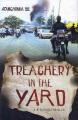 Treachery in the yard : a Nigerian thriller