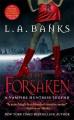 The forsaken : a vampire huntress legend