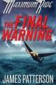 The final warning : a Maximum Ride novel