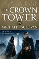 The crown tower : book one of the Riyria chronicles
