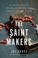 The saint makers : inside the Catholic Church and how a war hero inspired a journey of faith