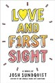 Love and f1rst sight : a novel