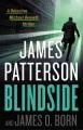 Blindside : a Detective Michael Bennett thriller