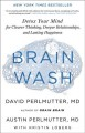 Brain wash : detox your mind for clearer thinking, deeper relationships, and lasting happiness