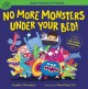 No more monsters under your bed!