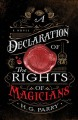A Declaration of the Rights of Magicians--A Novel