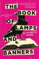 The book of lamps and banners : a novel