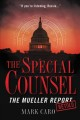 The special counsel : the Mueller Report retold