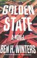 Golden state : a novel