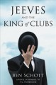 Jeeves and the king of clubs : a novel in homage to P.G. Wodehouse