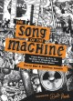 The song of the machine : from disco to DJs to techno, a graphic novel of electronic music