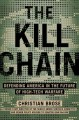 The kill chain : defending America in the future of high-tech warfare
