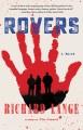 Rovers : a novel