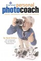 Blue Pixel personal photo coach : digital photography tips from the trenches