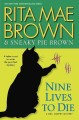 Nine lives to die : a Mrs. Murphy mystery