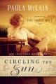 Circling the sun : a novel
