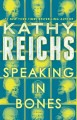 Speaking in bones : a novel