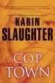 Cop Town : a novel