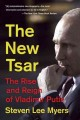 The new tsar : the rise and reign of Vladimir Putin