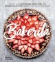 Bakerita : 100+ no-fuss gluten-free, dairy-free, and refined sugar-free recipes for the modern baker