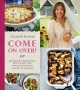 Come on over! : Southern delicious for every day : every occasion