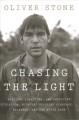 Chasing the light : writing, directing, and surviving Platoon, Midnight Express, Scarface, Salvador, and the movie game
