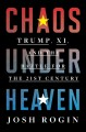 Chaos under heaven : Trump, Xi, and the battle for the twenty-first century