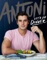 Antoni : let's do dinner