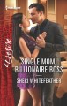 Single mom, billionaire boss