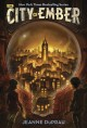 The city of Ember. Book 1, The city of Ember