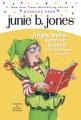 Junie B., first grader : jingle bells, Batman smells! (P.S. so does May)