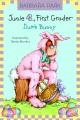 Junie B., first grader : dumb bunny