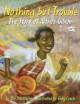 Nothing but trouble : the story of Althea Gibson