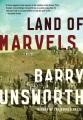 Land of marvels : a novel