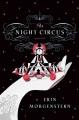 The night circus : a novel