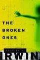 The broken ones : a novel