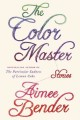 The color master : stories