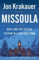 Missoula : rape and the justice system in a college town