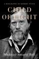 Child of light : a biography of Robert Stone