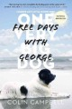 Free days with George : life's little lessons learned from one very big dog