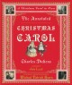 The annotated Christmas carol : a Christmas carol in prose
