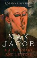 Max Jacob : a life in art and letters