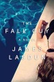 The fall guy : a novel