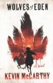 Wolves of Eden : a novel