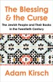 The blessing and the curse : the Jewish people and their books in the twentieth century