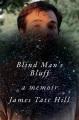 Blind man's bluff : a memoir
