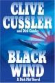 Black wind : a Dirk Pitt novel