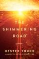 The shimmering road : a novel