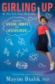 Girling up : how to be strong, smart and spectacular