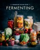 The Farmhouse Culture guide to fermenting : crafting live-cultured foods and drinks with 100 recipes from kimchi to kombucha